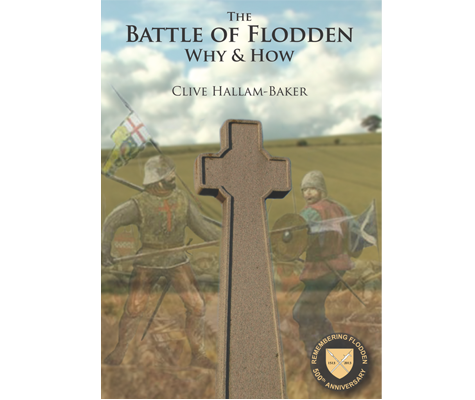 The Battle of Flodden Why & How book