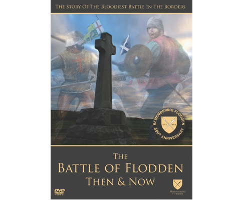 The Battle of Flodden Then & Now DVD